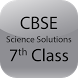 CBSE Science Solutions Class 7 by R M Apps