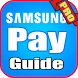 New Guide For Samsung Pay by HasDev APPs
