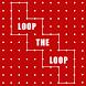Loop The Loop by HeXangles