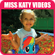 Miss Katy New Videos