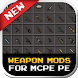 Weapon MODS For MCPE by prattrick game tip