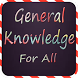 General Knowledge (For All) by ExtremeFun