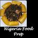 Nigeria Food Prep by Olaseni Odebiyi