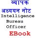 Notes for Intelligence Bureau Recruitment Ebook by Subhadra AK