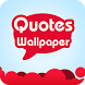 Quotes Wallpaper Free by CodZat