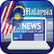 Malaysia Daily Breaking News by Eman Dhani