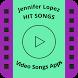 Jennifer Lopez Hit Songs by VIDEO SONGS APPS