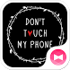 Fun Theme Don't Touch My Phone by +HOME by Ateam