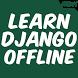 Learn Django Offline by OfflineLearningLtd