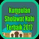 Kumpulan Sholawat Nabi Terbaik 2017
