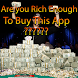 Are you Rich Enough To Buy This App ?!