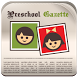 Preschool Gazette by Preschool Daily Reports