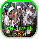 Sholawat BBM ( Babul Musthofa ) + Sholawat Moderen by Juragandev