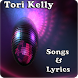 Tori Kelly Songs & Lyrics by andoappsLTD