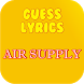 Guess Lyrics: Air Supply by Games Station4U