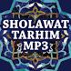 Sholawat Tarhim Mp3 by Gembira