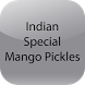 Indian Special Mango Pickles by R M Apps