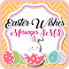 Easter Wishes Messages SMS