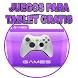 Juegos para tablet gratis by GUALMISHCO
