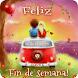 Feliz Fin de Semana by Creative Image Apps