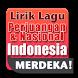 Lirik Lagu Perjuangan & Nasional Indonesia by AsaMikaDev