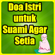 Doa Istri Agar Suami Setia by Semoga Bermanfaat