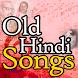 Old Hindi Songs by bollywood