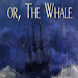 Listen and Read Moby Dick by HughesMath