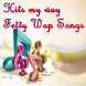Hits my way Fetty Wap Songs by Lyric Song Free App for Fun