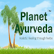 Planet Ayurveda by Holistic Healing through herbs