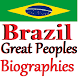 Great Brazil Peoples Biographies in English by Mahendra Seera