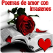 Poemas de amor con imagenes by Entertainment LTD Apps