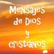 Mensajes de Dios y Cristianos by Apps para disfrutar y compartir