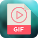 Video to GIF by Video Creation Apps