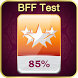 BFF Test ( Best Friend Forever ) by Fake Apps