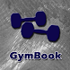 GymBook Fitness & Workout Log by Larry McCarty
