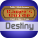 Guide + Cheat for Destiny by Gamer's Guide™