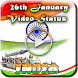 26 January Video Status 2018(Republic Day Status) by Video Story Zone