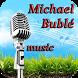 Michael Bublé Music by acevoice