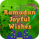 Ramadan Joyful Wishes by Aben Grup Entertainment