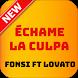 Échame La Culpa - Luis Fonsi, Demi Lovato by mteam9855