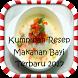 Resep Makanan Bayi Terbaru by Doa Manjur Studio