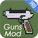 Guns Mod for MCPE by Hacker Coins Diamonds Moneys Gold Game Hack