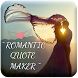 Romantic Picture Quote Maker by Zarna Info
