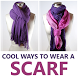 Cool Ways To Wear A Scarf by RocksCoder