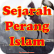 Perang Besar dalam Sejarah Islam