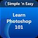 Learn Photoshop 101 By WAGmob by WAGmob (Simple 'n Easy)