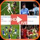 Football Live Streaming HD by Faraz Apps