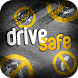 Drive Safe by Jarrod Gipe