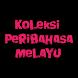 Koleksi Peribahasa Melayu by Aj Application